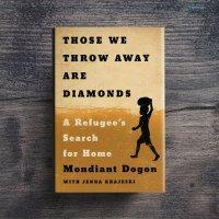 Those We Throw Away Are Diamonds| Mondiant Dogon